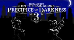 On the Rain-Slick Precipice of Darkness 3